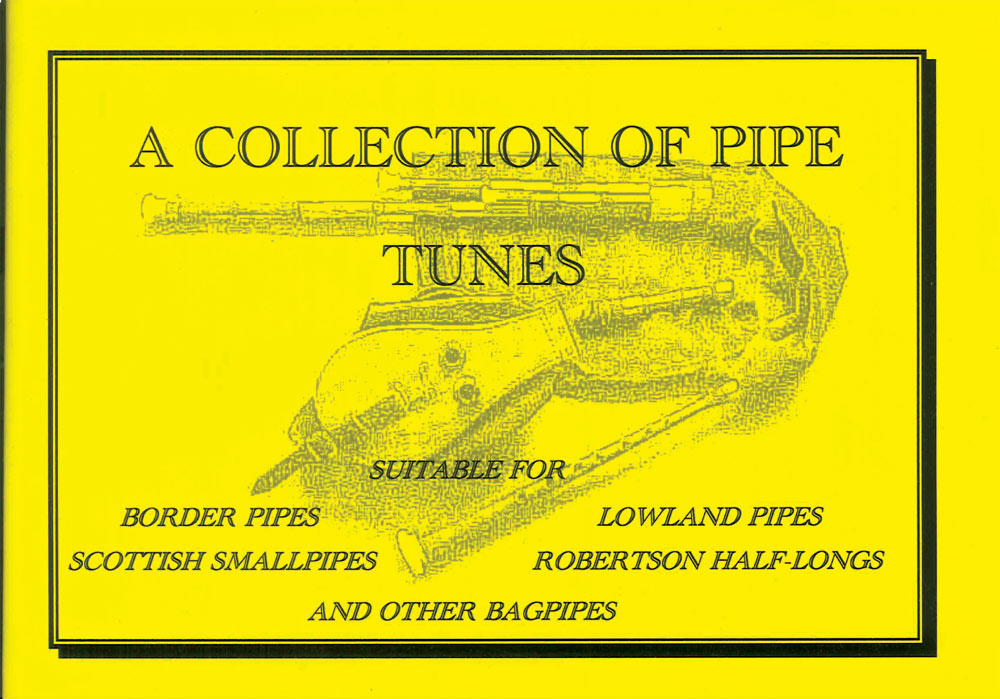 A Collection of Pipe Tunes