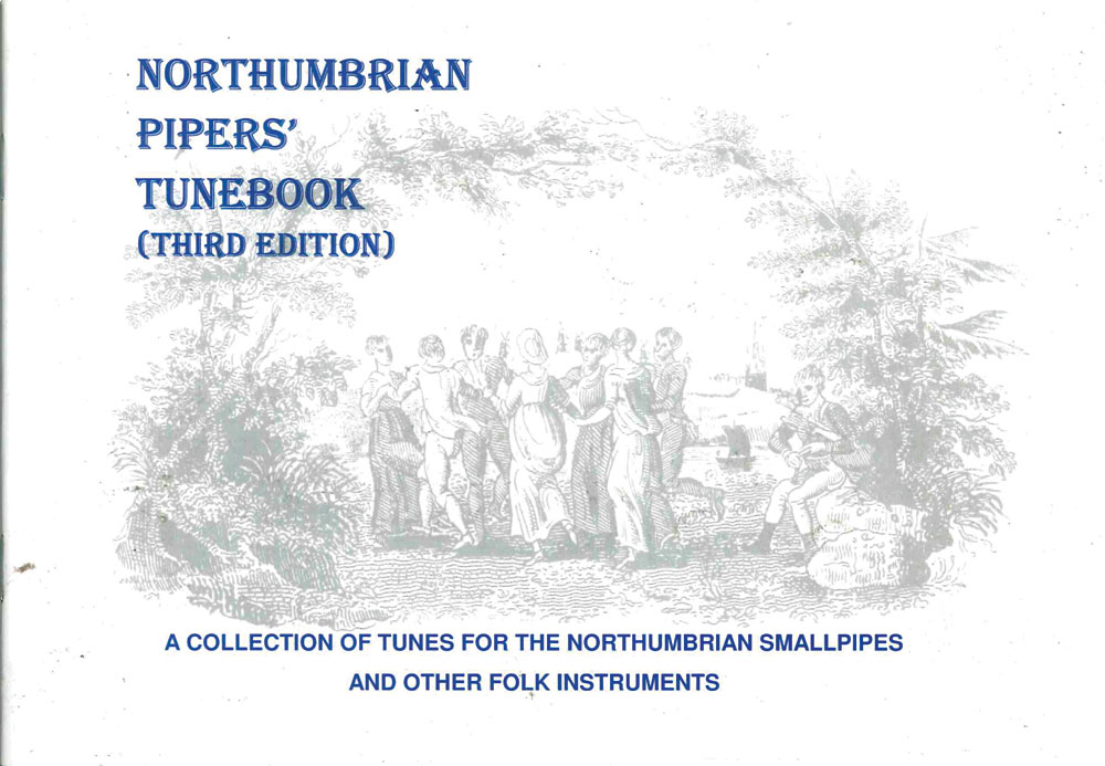 Northumbrian Pipers' Tune Book