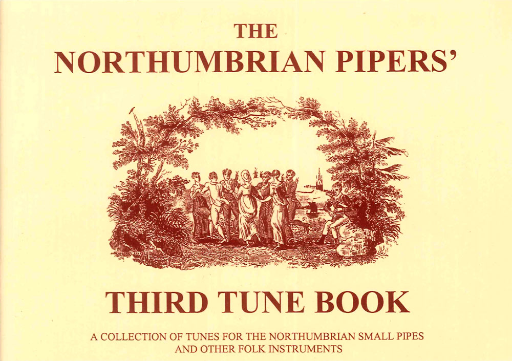 Northumbrian Pipers Tune Book3