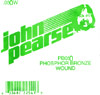 John Pearse Phosphor bronze ball end .050