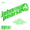 John Pearse Phosphor bronze loop end .059